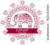 abstract indian elephant with... | Shutterstock .eps vector #403142464