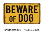Beware Of Dog On Yellow Vintag...