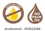 palm oil free   no palm oil  ... | Shutterstock .eps vector #403322068