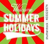 summer holidays typographic... | Shutterstock .eps vector #403323574