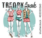 vector set with trendy girls | Shutterstock .eps vector #403333360