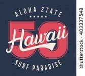 hawaii lettering typography  t... | Shutterstock .eps vector #403337548