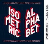 3d isometric alphabet font.... | Shutterstock .eps vector #403371538