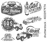 set of retro gas station car... | Shutterstock .eps vector #403397974
