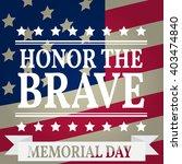 happy memorial day. memorial... | Shutterstock .eps vector #403474840
