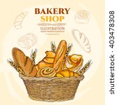 bakery shop. bakery basket.... | Shutterstock .eps vector #403478308