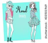 cute cartoon hipster girls   Shutterstock .eps vector #403501969
