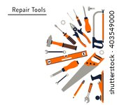 construction repair tools flat... | Shutterstock .eps vector #403549000