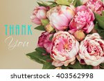 thank you card with pink peony... | Shutterstock . vector #403562998
