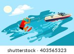 water skiing. vector flat... | Shutterstock .eps vector #403565323