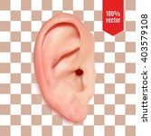 realistic ear. isolated vector... | Shutterstock .eps vector #403579108