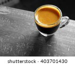 cup of hot espresso coffee on... | Shutterstock . vector #403701430