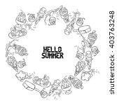 hello summer. lettering. ice... | Shutterstock .eps vector #403763248