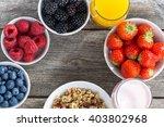 healthy breakfast with berries... | Shutterstock . vector #403802968
