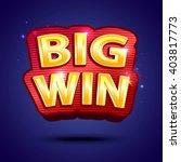 big win banner  for online... | Shutterstock .eps vector #403817773