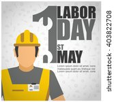 illustration of labor day... | Shutterstock .eps vector #403822708