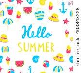 hello summer vector print | Shutterstock .eps vector #403843228