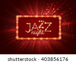 jazz  blues music poster  flyer ... | Shutterstock .eps vector #403856176