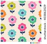 seamless pattern of flower... | Shutterstock .eps vector #403862029