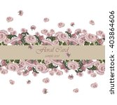 vector roses vintage invitation ... | Shutterstock .eps vector #403864606