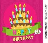 happy birthday card design... | Shutterstock .eps vector #403874629