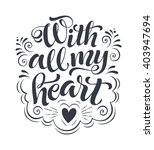With All My Heart Vector Text...