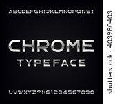 chrome alphabet font. modern... | Shutterstock .eps vector #403980403