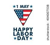 international worker and labor... | Shutterstock .eps vector #404007538