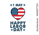 international worker and labor... | Shutterstock .eps vector #404007724