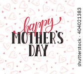 mother's day greeting card... | Shutterstock .eps vector #404021383