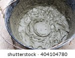 Bucket With Cement Mortar Or...