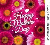 happy mothers day  vector... | Shutterstock .eps vector #404177944