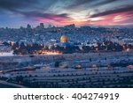 View To Jerusalem Old City....