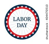 labor day badge or label design ... | Shutterstock .eps vector #404470510