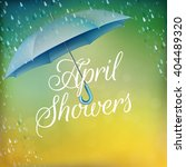 umbrella in the rain. april... | Shutterstock .eps vector #404489320