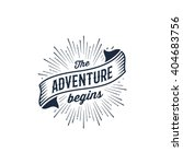 the adventure begins vintage... | Shutterstock .eps vector #404683756