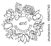sketch succulents wreath. round ... | Shutterstock .eps vector #404691760