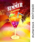 summer cocktail. holidays party ... | Shutterstock .eps vector #404710600