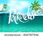 summer vector poster paradise | Shutterstock .eps vector #404787946