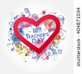 teacher's day. school doodles... | Shutterstock .eps vector #404871034