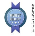 promotional badge   highest...   Shutterstock . vector #404974039