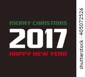 merry christmas   happy new... | Shutterstock .eps vector #405072526