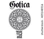 barcelona gothic.   Shutterstock .eps vector #405148516