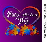 happy mothers day lettering.... | Shutterstock .eps vector #405245188