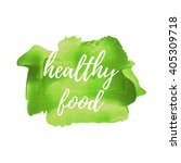 healthy food vector word  text  ... | Shutterstock .eps vector #405309718
