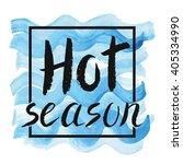 summer calligraphic design... | Shutterstock .eps vector #405334990