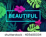 vector colorful tropical quote... | Shutterstock .eps vector #405600334