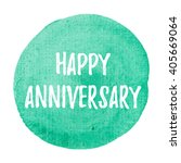happy anniversary vector word ... | Shutterstock .eps vector #405669064