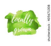 locally grown vector word  text ... | Shutterstock .eps vector #405671308