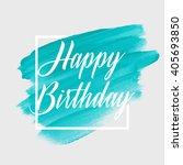 happy birthday text over... | Shutterstock .eps vector #405693850